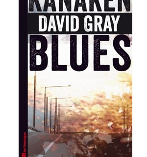 Kanakenblues - David Gray