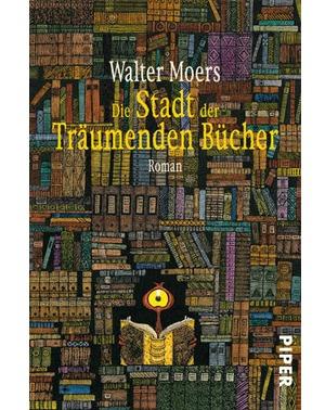 Die Stadt der Träumenden Bücher - Walter Moers