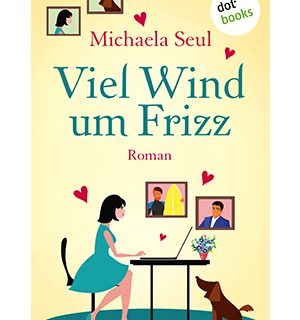 Viel Wind um Frizz - Michaela Seul