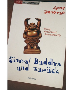 Einmal Buddha und zurück - Anne Donovan
