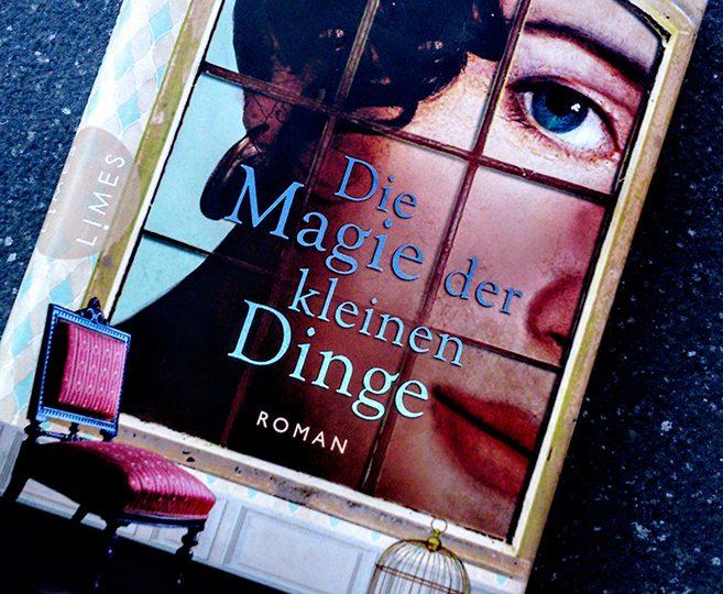 Die Magie der kleinen Dinge - Jessie Burton
