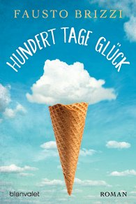 Hundert Tage Glück - Fausto Brizzi