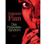 Das Polykrates-Syndrom - Antonio Fian