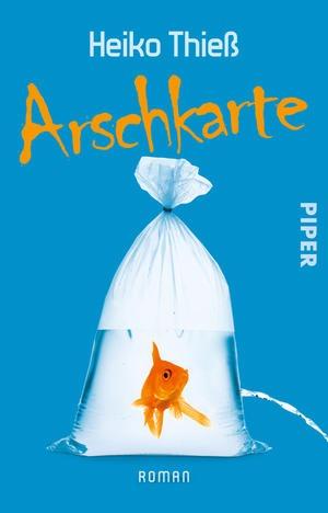 Arschkarte - Heiko Thieß