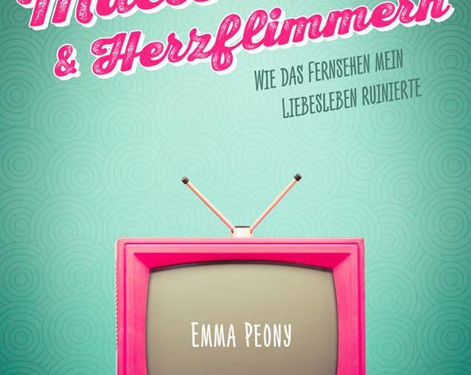 Mattscheibe & Herzflimmern - Emma Peony