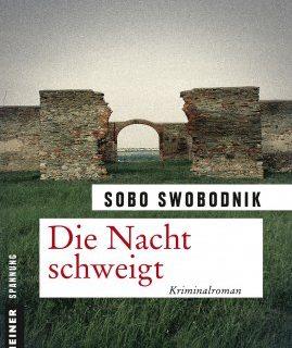 Die Nacht schweigt - Sobo Swobodnik