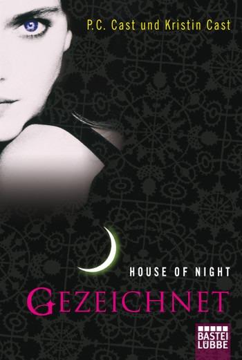 House of Night, Band 1: Gezeichnet – P.C. Cast und Kristin Cast