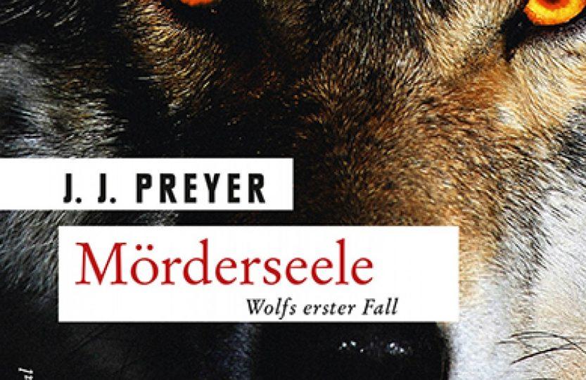 Mörderseele - J.J. Preyer