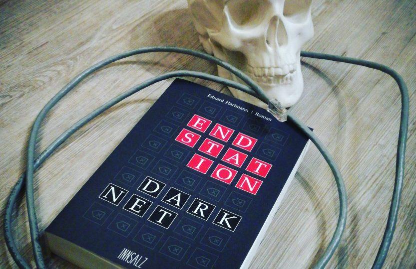 Endstation Darknet - Eduard Hartmann