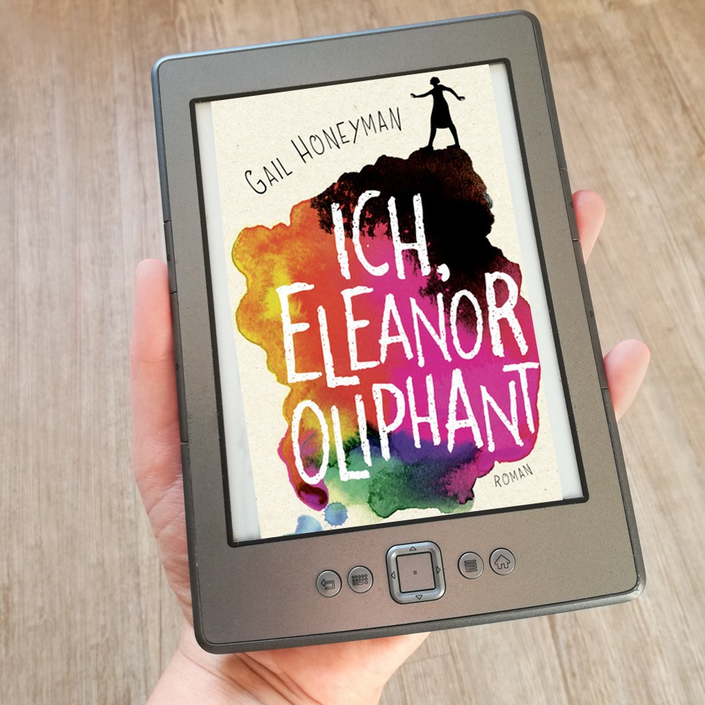 Ich, Eleanor Oliphant - Gail Honeyman