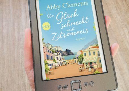 Das Glück schmeckt nach Zitroneneis - Abby Clements