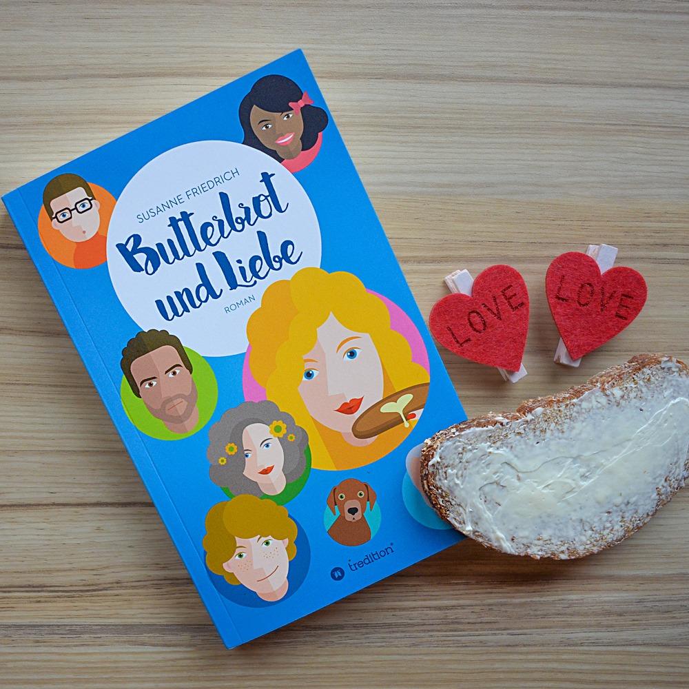 Butterbrot und Liebe - Susanne Friedrich