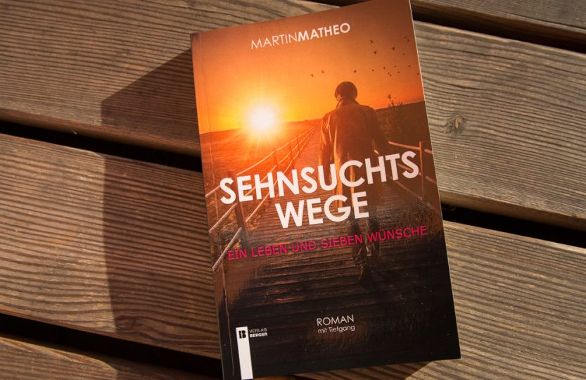 Sehnsuchtswege - Martin Mathe