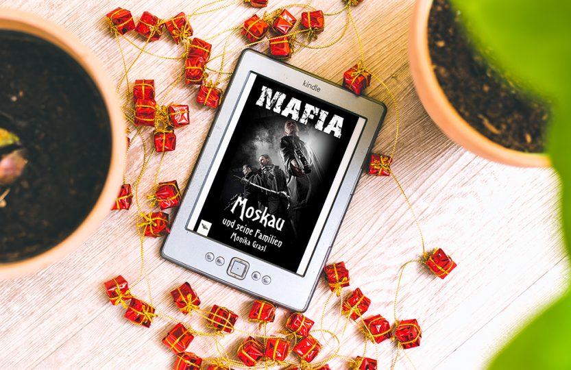 Mafia: Moskau und seine Familien -Monika Grasl