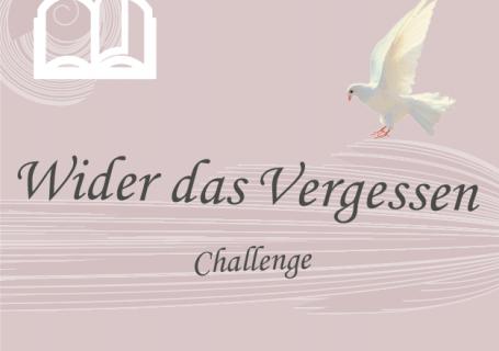 Wider das Vergessen - Challenge